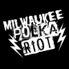 Milwaukee Polka Riot!
